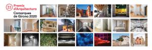 22 obres opten als Premis d'Arquitectura de les Comarques de Girona 2020